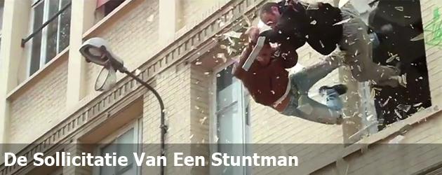De Sollicitatie Van Een Stuntman