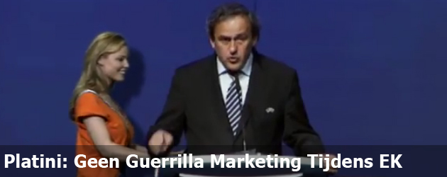 Platini: Geen Guerrilla Marketing Tijdens EK