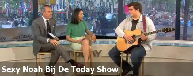 Sexy Noah Bij De Today Show