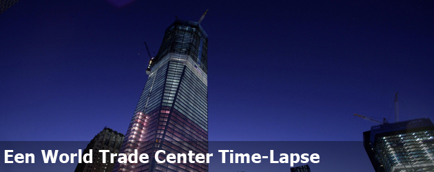 World Trade Center Time-Lapse