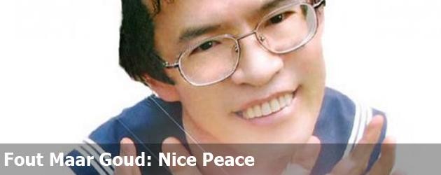 Fout Maar Goud: Nice Peace