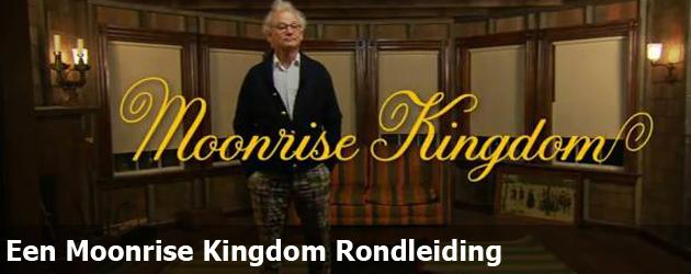 Een Moonrise Kingdom Rondleiding