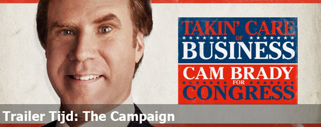 Trailer Tijd: The Campaign