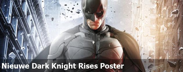Nieuwe Dark Knight Rises Poster