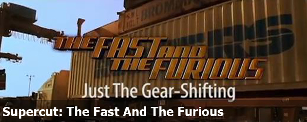 Supercut: The Fast And The Furious