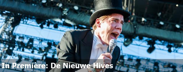 In Première: De Nieuwe Hives