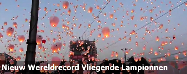 Nieuw Wereldrecord Vliegende Lampionnen
