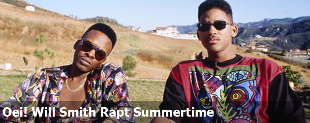 Oei! Will Smith Rapt Summertime