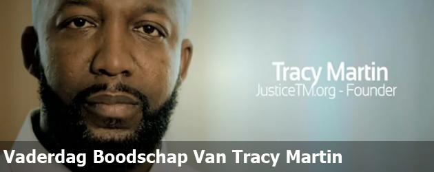 Vaderdag Boodschap Van Tracy Martin