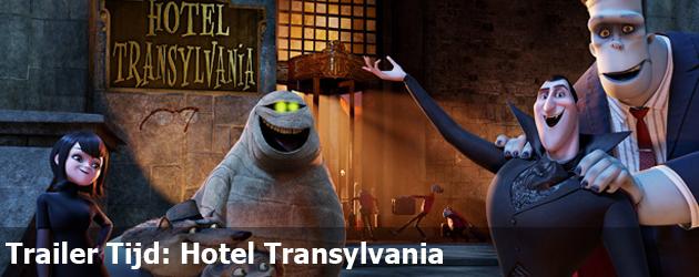 Trailer Tijd: Hotel Transylvania