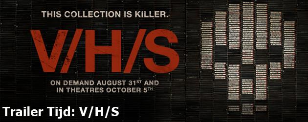 Trailer Tijd: V/H/S
