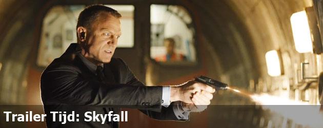 Trailer Tijd: Skyfall