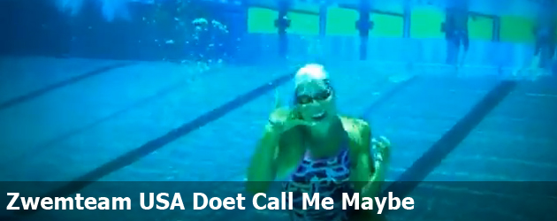 Zwemteam USA Doet Call Me Maybe