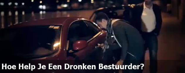 Hoe Help Je Een Dronken Bestuurder?