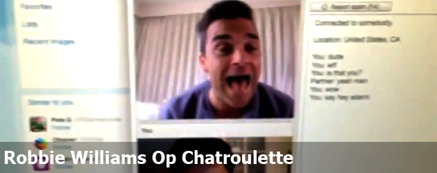 Robbie Williams Op Chatroulette