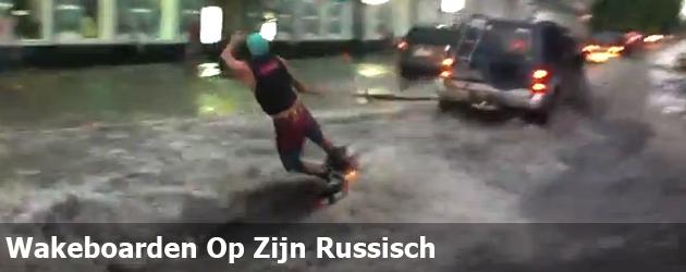 Wakeboarden Op Zijn Russisch