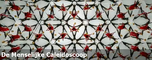 De Menselijke Caleidoscoop