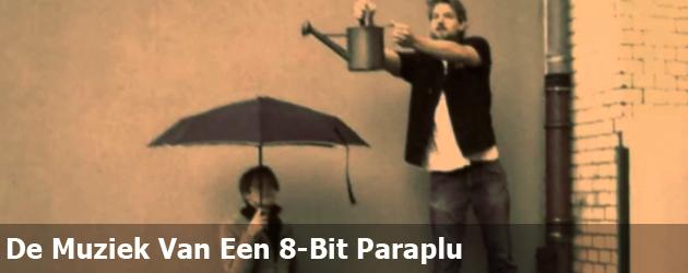 De Muziek Van Een 8-Bit Paraplu