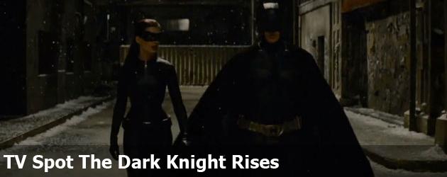 TV Spot The Dark Knight Rises
