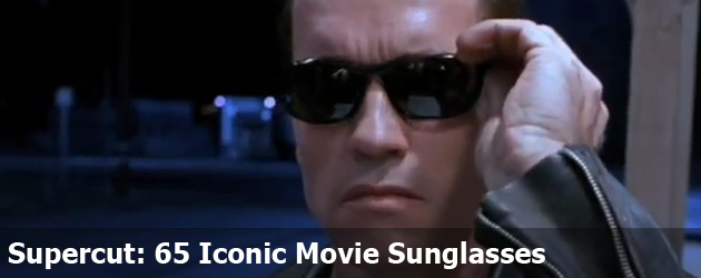 Supercut: 65 Iconic Movie Sunglasses