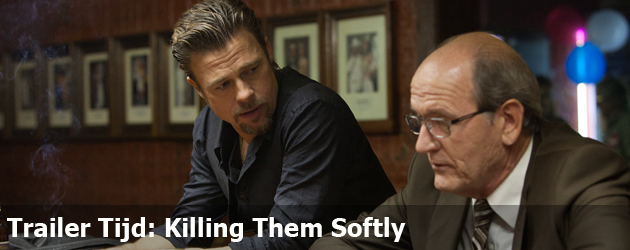 Trailer Tijd: Killing Them Softly