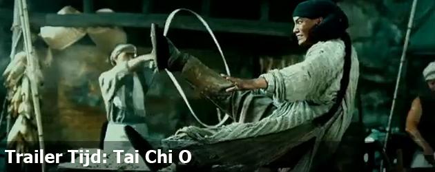Trailer Tijd: Tai Chi O