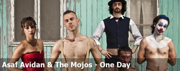 Asaf Avidan & The Mojos - One Day