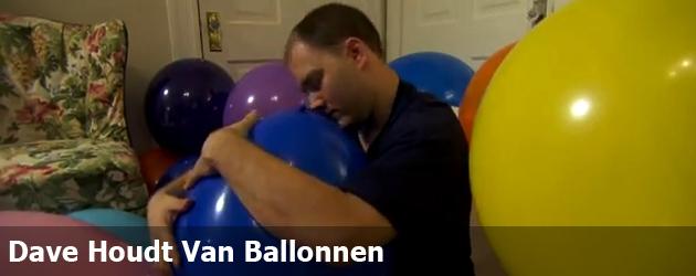 Dave Houdt Van Ballonnen