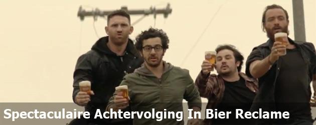 Spectaculaire Achtervolging In Bier Reclame