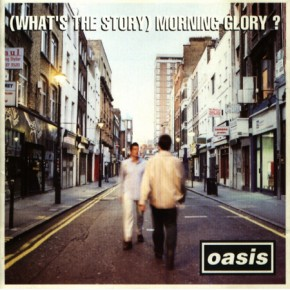 Album: Oasis – What's The Story Morning Glory