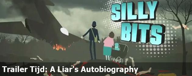 Trailer Tijd: A Liar's Autobiography