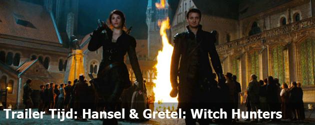 Trailer Tijd: Hansel & Gretel: Witch Hunters