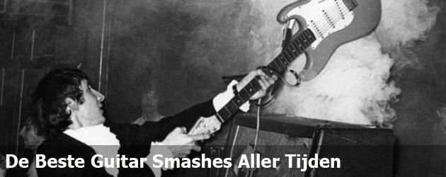 De Beste Guitar Smashes Aller Tijden