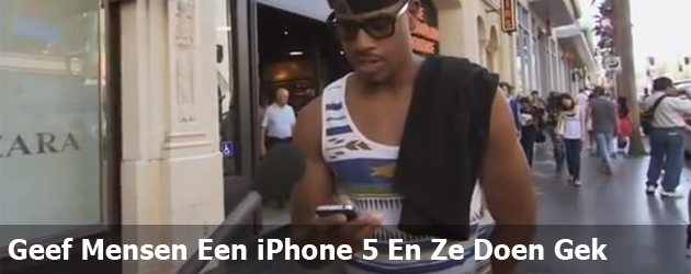 Geef Mensen Een iPhone 5 En Ze Doen Gek