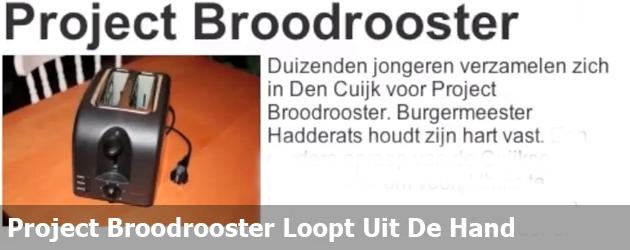 Project Broodrooster Loopt Uit De Hand