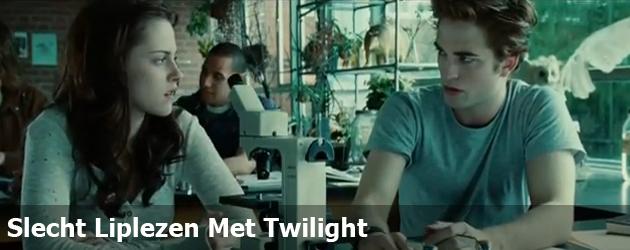 Slecht Liplezen Met Twilight