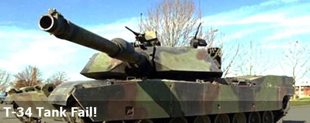 T-34 Tank Fail!