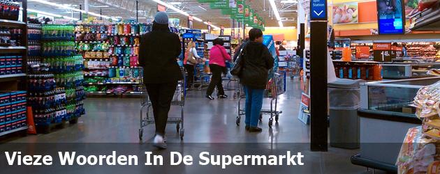 Vieze Woorden In De Supermarkt