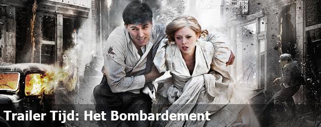 Trailer Tijd: Het Bombardement