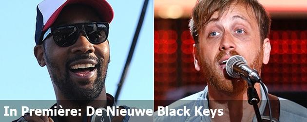 In Première: De Nieuwe Black Keys