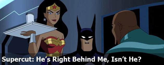 Supercut: He's Right Behind Me, Isn't He?