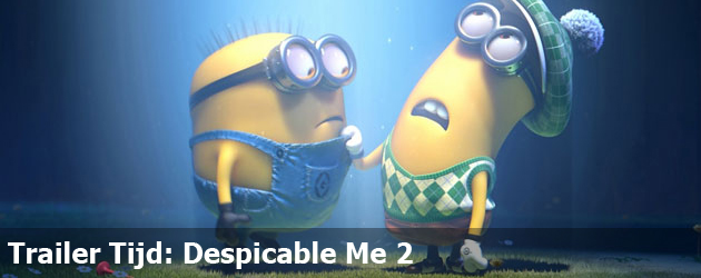 Trailer Tijd: Despicable Me 2