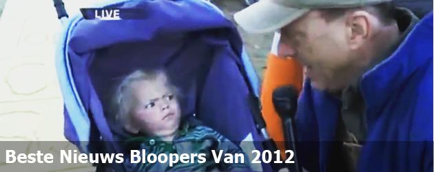 De Beste Nieuws Bloopers Van 2012