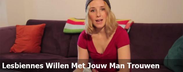 Lesbiennes Willen Met Jouw Man Trouwen