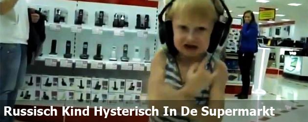 Russisch Kind Hysterisch In De Supermarkt