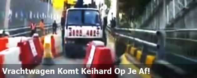 Vrachtwagen Komt Keihard Op Je Af!