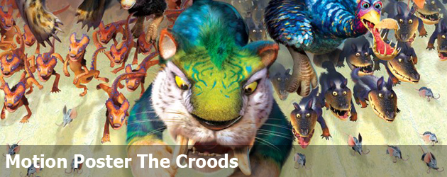 Motion Poster The Croods