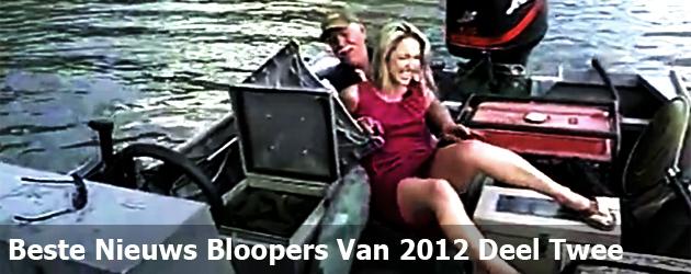 Beste Nieuws Bloopers Van 2012 Deel Twee
