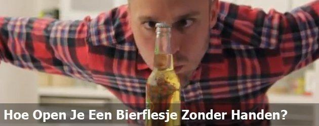 Hoe Open Je Een Bierflesje Zonder Handen?