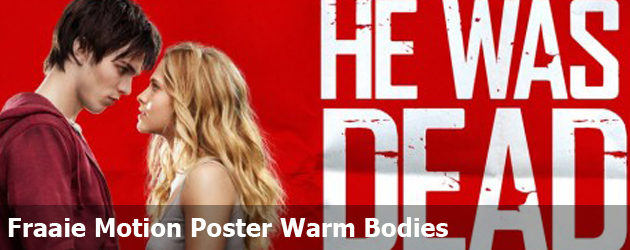 Fraaie Motion Poster Warm Bodies